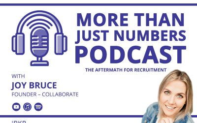 The Aftermath for Recruitment – with Joy Bruce, Founder – Collaborate